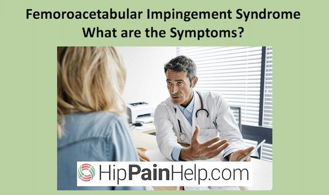 Femoroacetabular of FAI symptoms